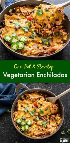 Packed with flavors this easy stove top and one-pot Vegetarian Enchilada gets done in less than 30 minutes and is a great meal for the whole family to enjoy ad simplegourmet Circulon via cookwithmanali Enchiladas Vegetarianas, Vegetarian Enchiladas, Great Vegetarian Meals, Vegetarian Main Dishes, Vegetarian Cooking, Vegetarian Mexican Recipes, Vegetarian Spaghetti, Vegetarian Desserts, Vegetarian Italian