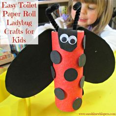 Easy Toilet Paper Roll Ladybug Crafts for Kids - Sunshine Whispers http://www.sunshinewhispers.com/2015/04/easy-toilet-paper-roll-ladybug-crafts-for-kids/