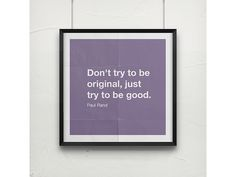 Art Quote - Paul Rand