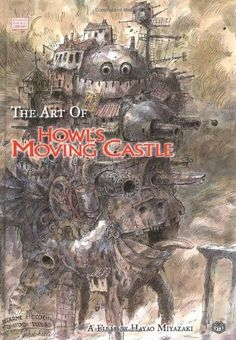 The Art of Howl's Moving Castle (Studio Ghibli Library) by Hayao Miyazaki, http://www.amazon.co.uk/dp/1421500493/ref=cm_sw_r_pi_dp_AECftb00NAKBW