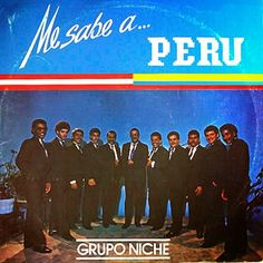 Me sabe a Perú - Grupo Niche