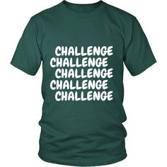 """"""" CHALLENGE """" Short Sleeve Tee * Many Colors Avaliable"""