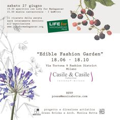 Temporary Garden 18/06 - 18/10 2015 Milan Location: Tortona 9 Fashion District, Showroom Casile & Casile Fashion Group Design and art director: Green Bricks and Monica Botta