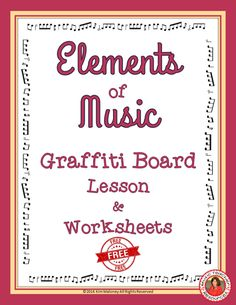 Elements of Music Graffiti board FREE lesson outline and worksheets