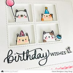 For the images, I used the adorable single cats and their accessories from the The Cats Meow. I colored them with Copic Markers and die-cut using . Birthday Card Drawing, Mama Elephant Stamps, Bday Cards, Cat Birthday, Animal Cards, Handmade Birthday Cards, Kids Cards, Creative Cards, Cute Cards