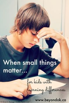 When small things matter... for kids with learning differences — BEYOND OK BLOG