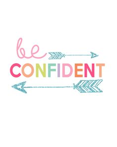 Be Confident Printable | Kids Prints Series Day 2