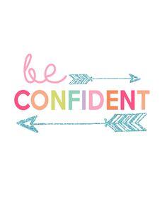Be Confident Printable | Kids Prints Series Day 2