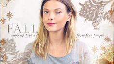 Fall Makeup Tutorial from Free People