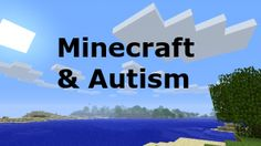 Using Minecraft as a Learning Tool for Children with Autism - LearningWorks for Kids #autism #aspergers #autismallstars