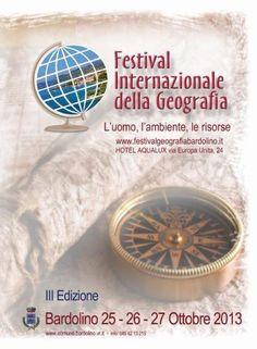 Bardolino: il Festival Internazionale della Geografia 2013 #NewsGC @GardaConcierge