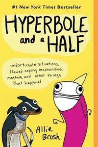 Hyperbole and a Half by Allie Brosh. If you want to laugh and smile this book is for you. My best friend bought this while we were waiting in an airport and kept poking me to have me read certain parts because they were hilarious. I eventually got to read it on my own, it's fantastic.