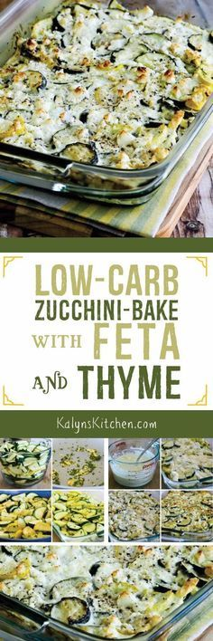 Zucchini are showing up in the garden, and this delicious Low-Carb Zucchini Bake with Feta and Thyme is a wonderful way to use them. And this tasty zucchini bake is low-carb, Keto, low-glycemic, glute (Low Carb Gluten Free Recipes) Low Carb Zucchini Recipes, Vegetable Recipes, Low Carb Recipes, Diet Recipes, Cooking Recipes, Healthy Recipes, Recipies, Diet Tips, Snacks Recipes