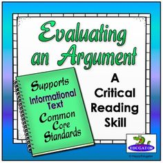 Evaluating an Argument -  Supports Common Core! by HappyEdugator | Teachers Pay Teachers