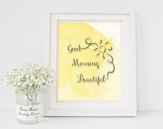 Good Morning Beautiful ...PRINTABLE 8  x by ChampagneandIceCream