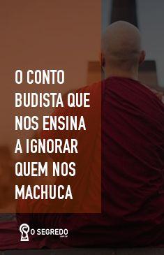 Estamos tão acostumados a reagir por impulso, quando alguém nos machuca, que acabamos envenenando o nosso dia ou, às vezes, a nossa vida. Este conto budista nos mostra que muitas vezes nossa felicidade pode depender da nossa capacidade de ignorar aqueles que nos prejudicam.  #OSegredo #UnidosSomosUm #Budismo #Positividade #LeiDaAtração