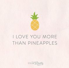 To hang Pineapple Quotes, Pineapple Art, Pineapple Ideas, Pineapple Painting, Pineapple Monogram, Pineapple Tattoo, Pineapple Design, Favorite Quotes, Best Quotes