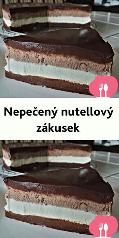Nepecený nutellový zákusek Sweet Recipes, Healthy Recipes, Brunch, Mini Cheesecakes, Pavlova, Home Recipes, Ice Cream Recipes, No Bake Cake, Food Hacks