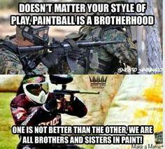 Paintball Is a Brotherhood and Sisterhood! @makeamemme
