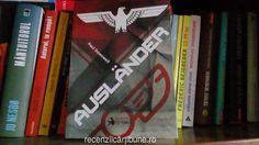 Autor: Paul Dowswell Titlu: Ausländer Booklet Fiction 2016 Nr. pagini 342  Mulțumesc Booklet Fiction pentru acest exemplar. Paul Dowswell s-a născut în Maria Britanie și a lucrat treizeci de …