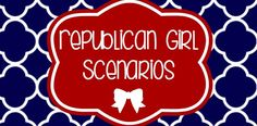Yes yes yes! 8 Scenarios Every Republican Girl Has Had