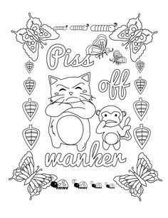 Piss Off Wanker - Swear Word Coloring Page - Adult Coloring Page - Swearstressaway.com - Comes from the swear word adult coloring book Screw You Asshole