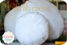 how to cut circles for cushions, skirts, quilts. etc