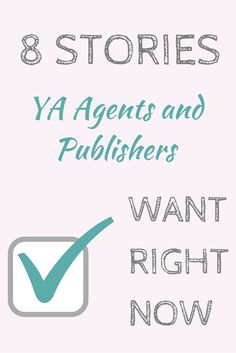 No clue what to write next? Take a look at these stories #YA agents and #publishers want to see! http://inkandquills.com/2015/02/07/8-stories-ya-agents-and-publishers-want-right-now/