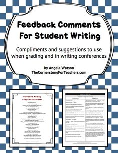 Feedback comments for student writing--perfect if you have to give detailed comments on students' assignments and find yourself saying the same thing over and over. Blog post also has10 time-saving tips for grading student writing.