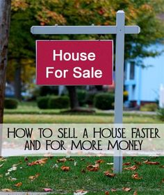 How to Sell a House Faster and For More Money~ This has really good tips  #RealEstateBuzz