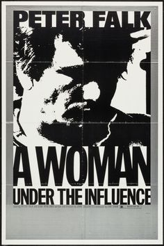 John Cassavetes A Woman Under the Influence (1974).