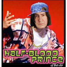 The Half-Blood Prince...of Bel Air.