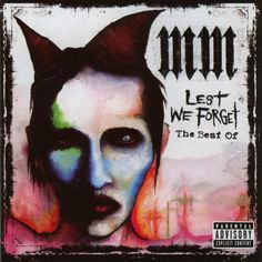 Marilyn Manson – Lest We Forget The shock-rocker designed the typically terrifying self-portrait on this compilation album. Manson had suggested prior to the album's release that he wished to move into other non-musical ventures, with art being one of them. He never did quite leave the scene but the nightmare-inducing image confirmed his talents.