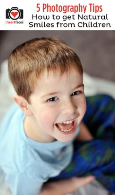 5 Photography Tips for Getting Natural Smiles from Children. By Jellybean Pictures for http://iHeartFaces.com