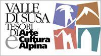 Valle di Susa. Tesori di Arte e Cultura Alpina