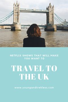 There are so many Netflix shows to watch, it's hard to keep up! This list will inspire you to travel to England, Ireland, Scotland and Wales. UK travel is amazing, and watching Netflix shows will only have you packing your bags sooner! Budget Travel, Travel Tips, Netflix Shows To Watch, England Ireland, Wales Uk, Pack Your Bags, Tower Bridge, Solo Travel, Traveling By Yourself