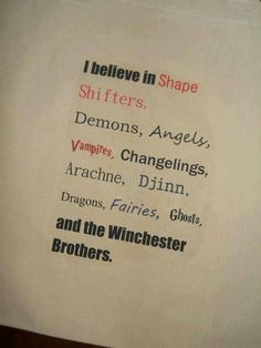 I believe in Winchesters