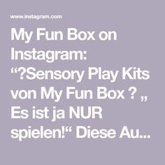 """My Fun Box on Instagram: """"🌿Sensory Play Kits von My Fun Box 🌿 """" Es ist ja NUR spielen!"""" Diese Aussage höre ich als Mami und als Kindergartenlehrperson…"""" Kindergarten, Instagram, Playing Games, Studying, Kindergartens, Preschool, Pre K, Day Care"""