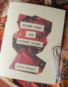 Zine: A fun perzine with a recipe, art, story and chicken trivia. Great for chefs with a sense of humor.. #zine