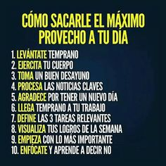 Sácale provecho a tu día. Motivational Phrases, Inspirational Quotes, Coaching, Spanish Quotes, Life Motivation, Study Tips, Better Life, Personal Development, Me Quotes
