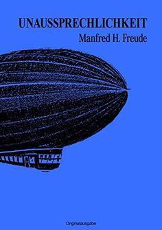 Unaussprechlichkeit von Manfred H. Freude http://www.amazon.de/dp/3737501017/ref=cm_sw_r_pi_dp_vbS8wb19WMXJ5