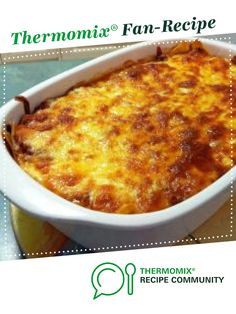 Lasagne by ejwarner. A Thermomix ® recipe in the category Pasta & rice dishes on www. Thermomix Recipes Healthy, Gourmet Recipes, Cooking Recipes, Minced Beef Recipes, Mince Recipes, Family Meal Planning, Family Meals, Rice Dishes, Food Dishes