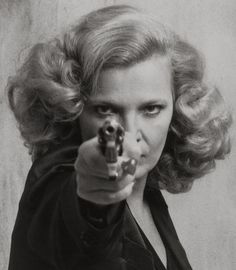 Gena Rowlands (1980) in Gloria as the Stand Up, Stepping Up, Brave Gloria
