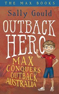 Outback Hero: Max Conquers Outback Australia by Sally Gould ebook deal