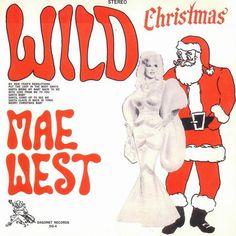 Mae West's Wild Christmas