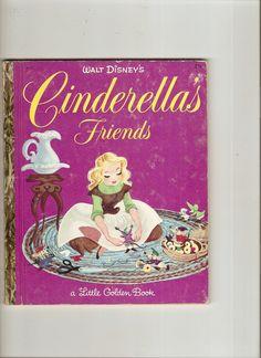 Little Golden Book Cinderella's Friends 1950