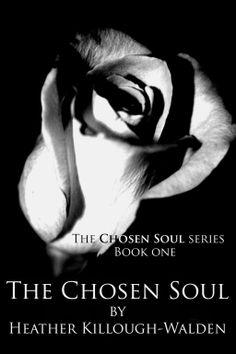 The Chosen soul, book one: The Chosen Soul