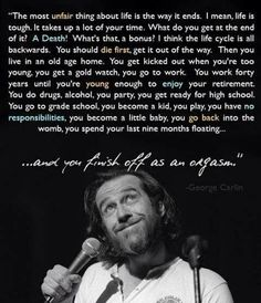 June 22, 2008 was the day he died, I miss this man's wisdom. George Carlin.
