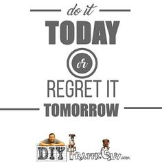 Do it today... We will always regret the things we didn't do.  #diytrafficguy #morning #qotd #motivationalquotes #instaquote #seizetheday #certifiedlifecoach #dailyaffirmation #doer #makeithappen #motivational #succeed #mindset #hustle #grind #beautiful #moneymaker #success #determination #inspiration #quotes #lifestyle #millionaire #businesswoman #entrepreneur #businessmindset101 #happiness #fff