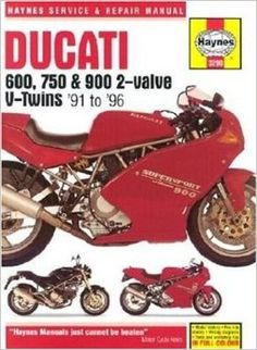 Ducati 600, 750 and 900 2-valve V-twins (91-96) Service and Repair Manual